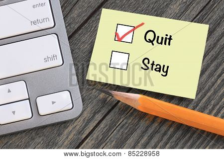 quit decision