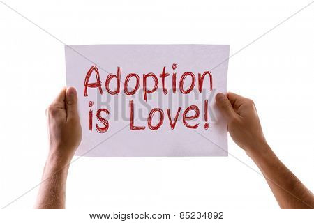 Adoption is Love card isolated on white background