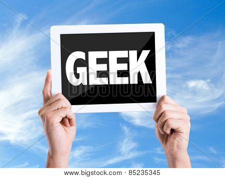 Tablet pc with text Geek with sky background