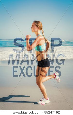 Fit blonde jogging on the beach against stop making excuses