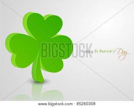 Happy St. Patrick's Day celebration with 3D Irish lucky clover leaf on glossy grey background.