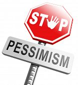 foto of positive thought  - no pessimism think positive optimism - JPG