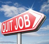 pic of quit  - quit job road sign arrow resigning from work and getting unemployed