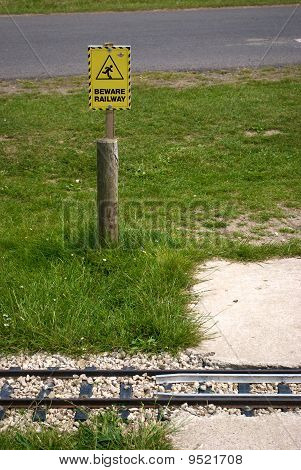 Beware Of The Railway