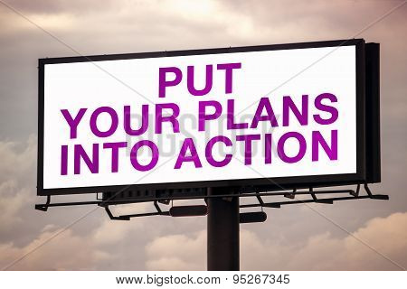 Put Your Plans Into Action On Outdoor Advertsing Billboard