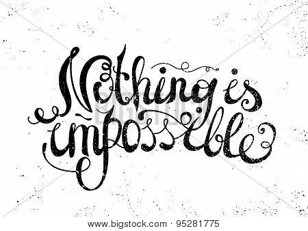 Quote Typographical Background, vector design, Hand drawn lettering.