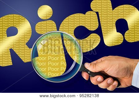 Rich - Poor Opposite Message, Hand Holding Magnifying Glass