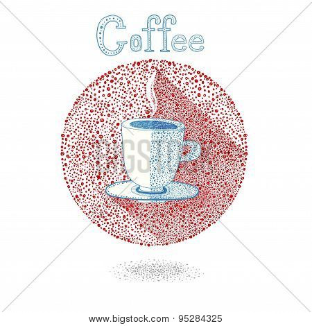Cup of coffee (tea)on white background in drops style. Vector illustration. Let's coffee (tea)! Coff