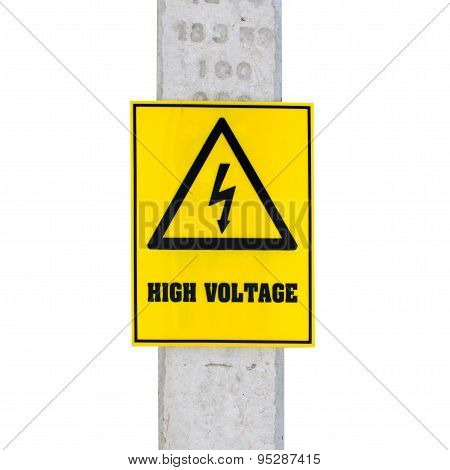 High Voltage Sign On Electric Pole ,isolated On White