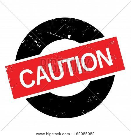Caution rubber stamp. Grunge design with dust scratches. Effects can be easily removed for a clean, crisp look. Color is easily changed.