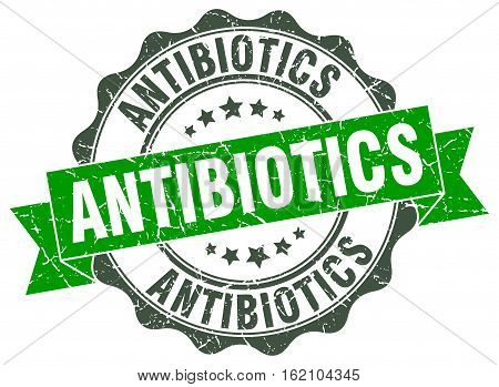 antibiotics. stamp. sign. seal. round. retro. ribbon