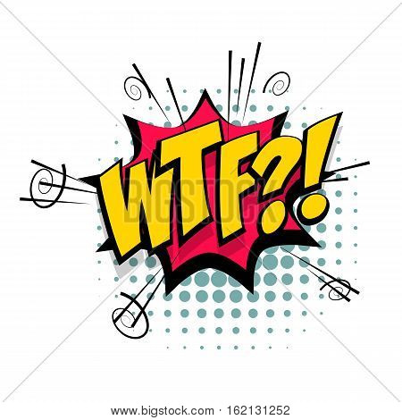 Lettering WTF. Comic text sound effects pop art style. Vector negative bubble icon speech phrase cartoon font label tag expression sounds illustration background. Comics book balloon