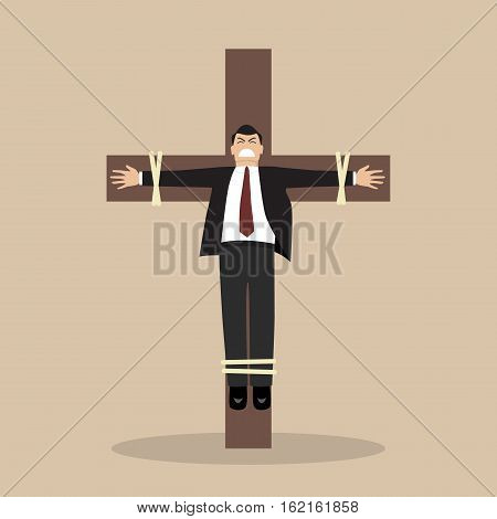 Crucified business man. Business concept vector illustration