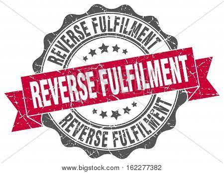 reverse fulfilment. stamp. sign. seal. round. retro. ribbon