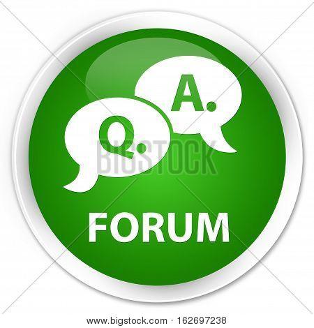 Forum (question Answer Bubble Icon) Premium Green Round Button