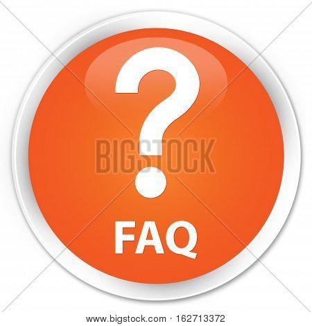 Faq (question Icon) Premium Orange Round Button