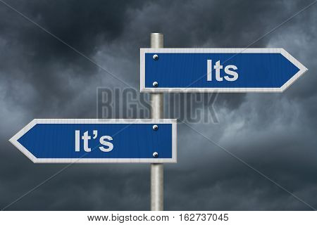 Learning to use proper grammar Blue road sign with words Its It's with stormy sky background 3D Illustration