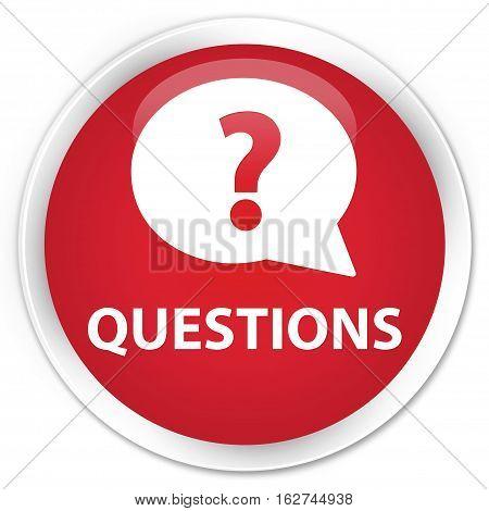 Questions (bubble Icon) Premium Red Round Button