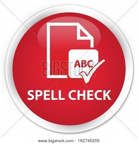 Spell Check Document Premium Red Round Button