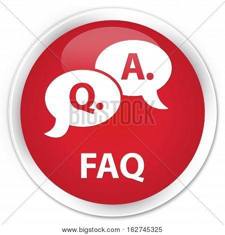 Faq (question Answer Bubble Icon) Premium Red Round Button