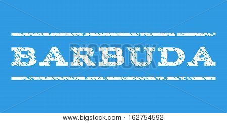 Barbuda watermark stamp. Text caption between horizontal parallel lines with grunge design style. Rubber seal stamp with dust texture. Vector white color ink imprint on a blue background.