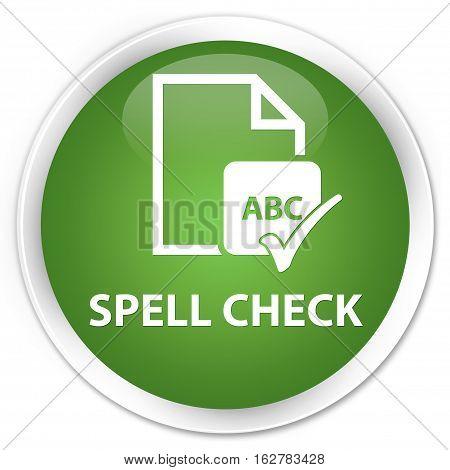 Spell Check Document Premium Soft Green Round Button