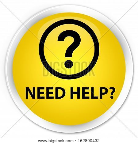 Need Help (question Icon) Premium Yellow Round Button