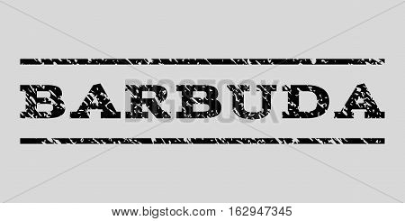 Barbuda watermark stamp. Text caption between horizontal parallel lines with grunge design style. Rubber seal stamp with unclean texture. Vector black color ink imprint on a light gray background.