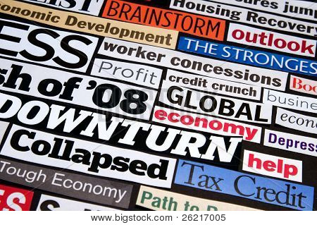 Newspaper and magazine headlines detailing the economic recession and recovery