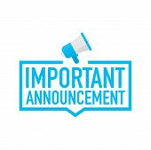 Hand Holding Megaphone - Important Announcement. Vector Stock Illustration. poster