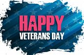 United States Veterans Day Celebrate Banner With Brush Stroke Background And Holiday Greetings Happy poster