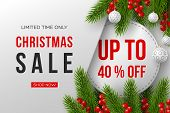 Christmas Sale Banner. Realistic Fir-tree Branches With Berries And Balls. Vector Illustration For W poster