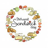 National Sandwich Day. Vector Ingredients For Sandwich Isolated On White. Flat Style Icons And Handw poster