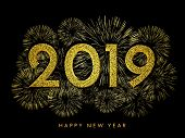 2019 Happy New Year. Gold Fireworks And Text On Dark Background. New Year 2019 Greeting Card. Backgr poster