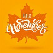 Hello November. Modern Brush Calligraphy With Maple Leaf On Bright Orange Background. Vector Letteri poster
