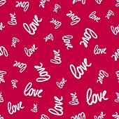 Love Seamless Pattern. Vector Texture With White Words On Red Backdrop. Valentines Day Background. H poster