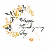 Vector Holiday Autumn Cards Template Wit Handwriting Happy Thanksgiving Day And Leaf Wreath. Design  poster