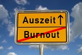 stock photo of sabbatical  - German road sign burnout and time - JPG