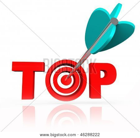 The concept of aiming or shooting to be winner or the best is illustrated by this picture of the word Top with an arrow in a bull's eye within the letters