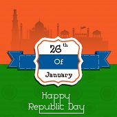 pic of indian independence day  - Happy Indian Republic Day concept with illustration of Red Fort on national flag colors on vintage background - JPG