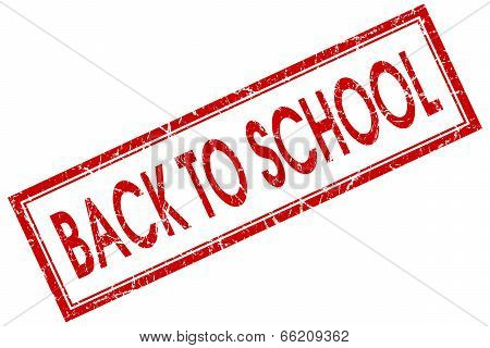 Back To School Red Square Grungy Stamp Isolated On White Background