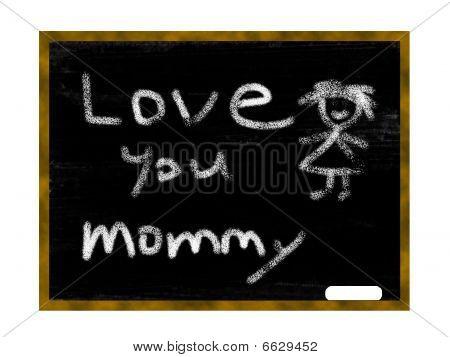 Chalkboard  Love Mommy