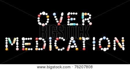 Over Medication Pills