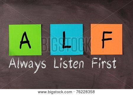 Always Listen First(alf)