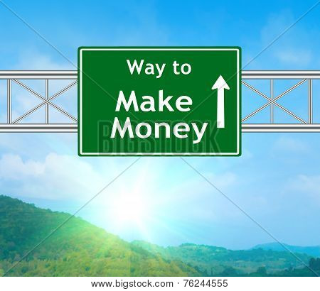 Make Money Green Road Sign