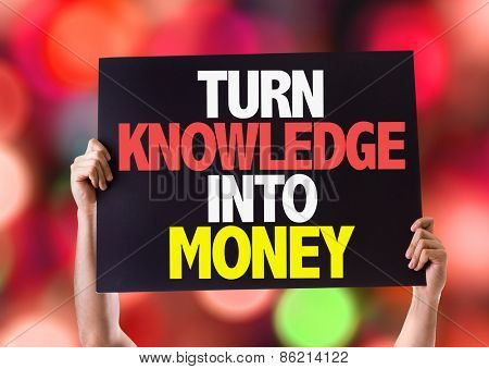 Turn Knowledge Into Money card with bokeh background