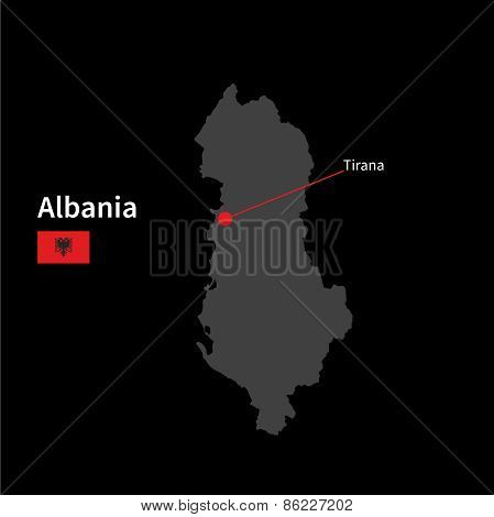 Detailed map of Albania and capital city Tirana with flag on black background