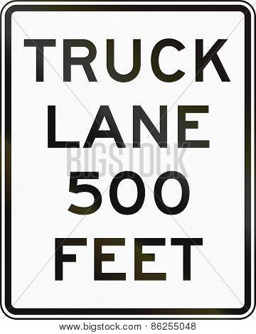 Truck Lane 500 Feet