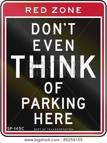 Dont Even Think Of Parking Here
