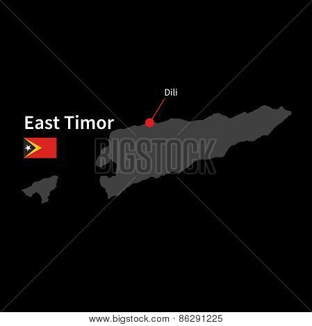 Detailed map of East Timor and capital city Dili with flag on black background